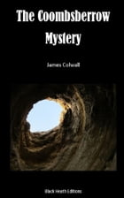 The Coombsberrow Mystery by James Colwall