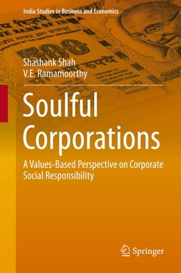 Book Soulful Corporations: A Values-Based Perspective on Corporate Social Responsibility by Shashank Shah