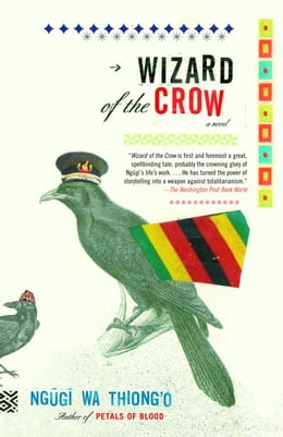 Book Wizard of the Crow by Ngugi wa Thiong'o