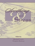 Soothing and Stress by Michael Lewis
