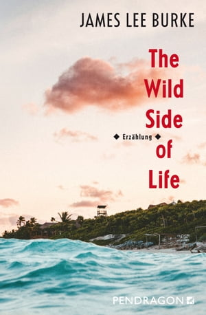 The Wild Side of Life: Erzählung