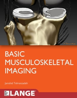Book Basic Musculoskeletal Imaging by Jamshid Tehranzadeh