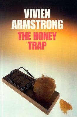 Book The Honey Trap by Vivien Armstrong
