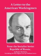 Lenin's Letter to the American Workingmen by Rupert Matthews
