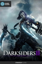 Darksiders II - Strategy Guide by GamerGuides.com