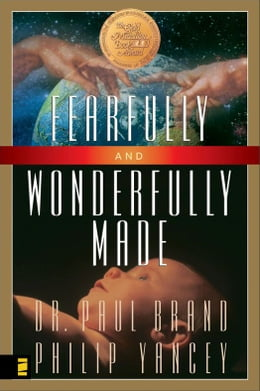 Book Fearfully and Wonderfully Made by Philip Yancey