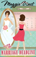 The Marriage Deadline by Maggie West