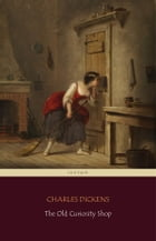 The Old Curiosity Shop (Centaur Classics) by Charles Dickens