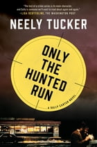 Only the Hunted Run Cover Image