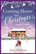 Coming Home For Christmas: Warm, humorous and completely irresistible! 1e75d276-31db-40fd-bdd8-a9067c29cc04