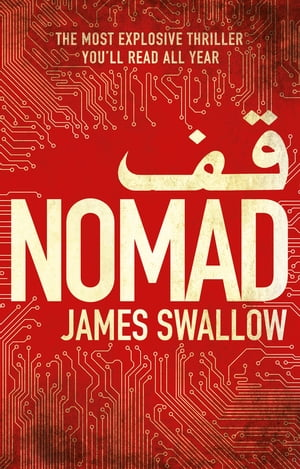 Nomad The most explosive thriller you'll read all year