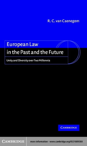 European Law in the Past and the Future