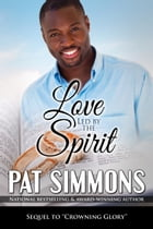 Love Led by the Spirit by Pat Simmons