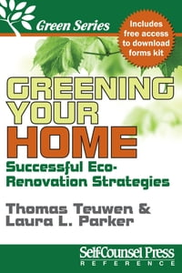 Greening Your Home: Successful Eco-Renovation Strategies