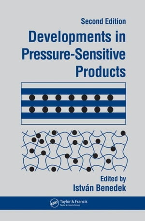 Developments In Pressure-Sensitive Products,  2nd Edition