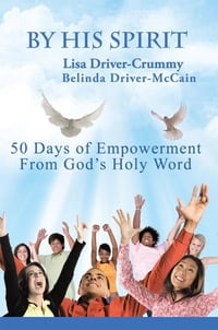 By His Spirit: 50 Days of Empowerment From God's Holy Word