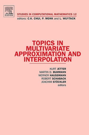 Topics in Multivariate Approximation and Interpolation