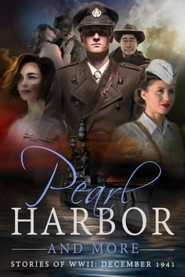 Book Pearl Harbor and More - Stories of WWII: December 1941 by Marion Kummerow