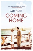 Coming Home by Sue Gee