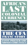 Africa's Last Colonial Currency Cover Image