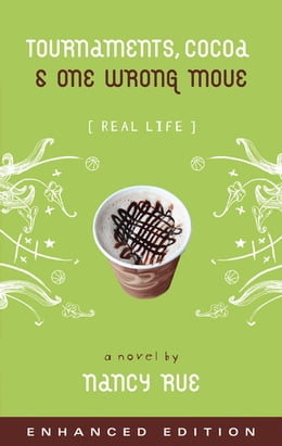 Book Tournaments, Cocoa and One Wrong Move (Enhanced Edition) by Nancy N. Rue