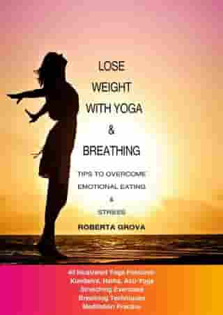 Lose weight with Yoga and Breathing