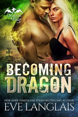 Book Becoming Dragon by Eve Langlais