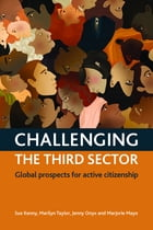 Challenging the third sector: Global prospects for active citizenship