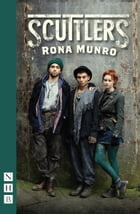 Scuttlers (NHB Modern Plays) by Rona Munro