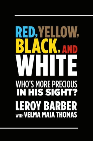 Red,  Brown,  Yellow,  Black,  White-Who's More Precious In God's Sight? A call for diversity in Christian missions and ministry