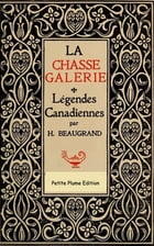 La chasse-galerie by Honoré Beaugrand