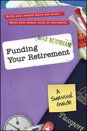 Funding Your Retirement A Survival Guide
