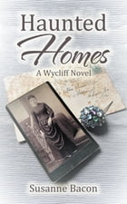 Haunted Homes by Sussane Bacon