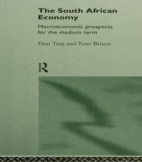 South African Economy: Macroeconomic Prospects for the Medium Term