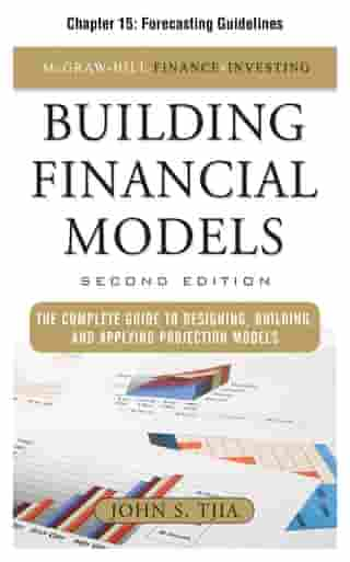 Building Financial Models, Chapter 15 - Forecasting Guidelines by John Tjia