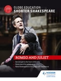 Globe Education Shorter Shakespeare: Romeo and Juliet 82d7197b-be8f-4cc9-92e0-1d153ee2b426