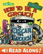 How To Be A Grouch (Sesame Street Series) by Caroll E. Spinney