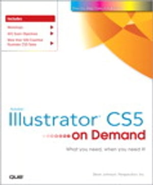 Adobe Illustrator CS5 on Demand by Steve Johnson