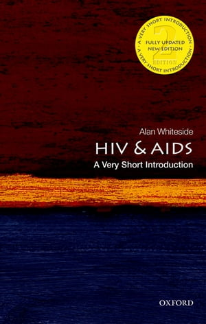 HIV and AIDS: A Very Short Introduction