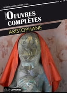 Oeuvres complètes d'Aristophane by Aristophane