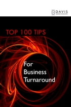 Top 100 Tips for Business Turnaround by Paul Davis
