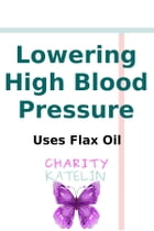Lowering High Blood Pressure: 20 Points Is Average by Charity Katelin