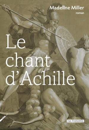 Le Chant d'Achille by Christine Auché