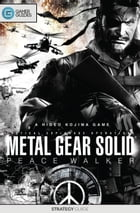 Metal Gear Solid: Peace Walker - Strategy Guide by GamerGuides.com