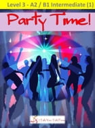 Party Time! by I Talk You Talk Press