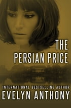 The Persian Price by Evelyn Anthony