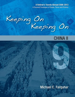 Keeping On Keeping On: 9---China II