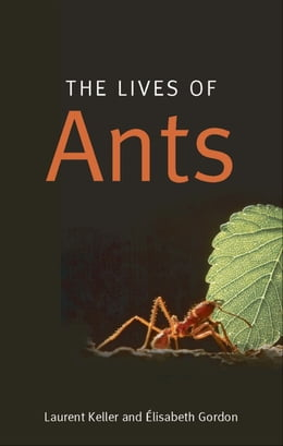 Book The Lives of Ants by Laurent Keller