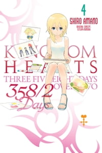 Kingdom Hearts 358/2 Days, Vol. 4