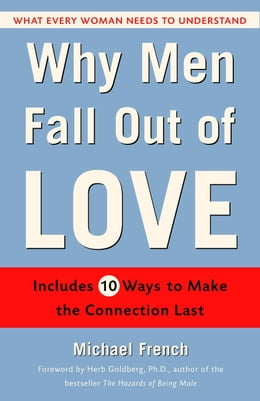 Book Why Men Fall Out of Love by Michael French